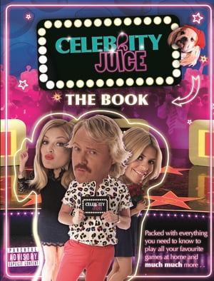 Celebrity Juice: The Book