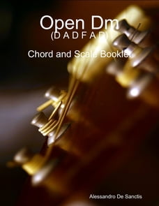 Open Dm (D A D F A D) - Chord and Scale Booklet