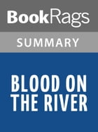 Blood on the River by Elisa Carbone Summary & Study Guide by BookRags