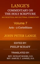 Lange's Commentary on the Holy Scripture, Volume 7 by Lange, John Peter