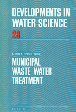 Book Municipal Waste Water Treatment by Negulescu, M.