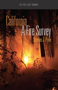 California: A Fire Survey