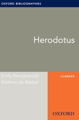Book Herodotus: Oxford Bibliographies Online Research Guide by Emily Baragwanath