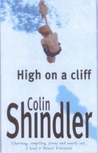 High on a Cliff by Colin Shindler