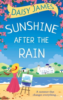 Book Sunshine After the Rain: the perfect summer beach read for 2017! by Daisy James