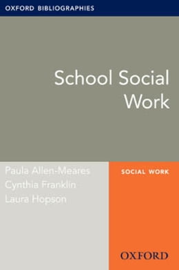 Book School Social Work: Oxford Bibliographies Online Research Guide by Paula Allen-Meares