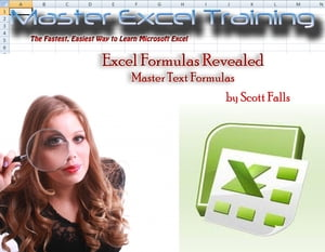 Excel Formulas Revealed - Master Text Formulas in Microsoft Excel