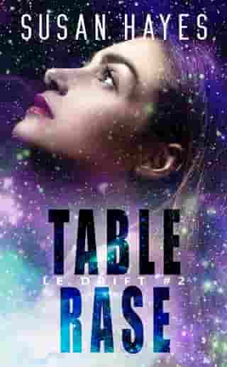 Table rase: Le Drift #2 by Susan Hayes