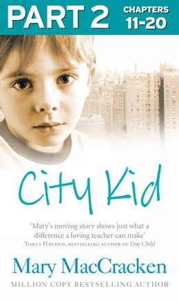 Book City Kid: Part 2 of 3 by Mary MacCracken