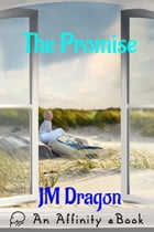 The Promise by JM Dragon