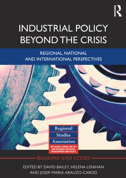 Industrial Policy Beyond the Crisis