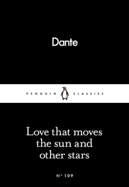 Book Love That Moves the Sun and Other Stars by Dante Alighieri
