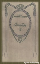 Ivanhoe (Illustrated + Audiobook Download Link + Active TOC) by Sir Walter Scott