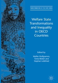 Welfare State Transformations and Inequality in OECD Countries