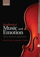 Handbook of Music and Emotion: Theory, Research, Applications