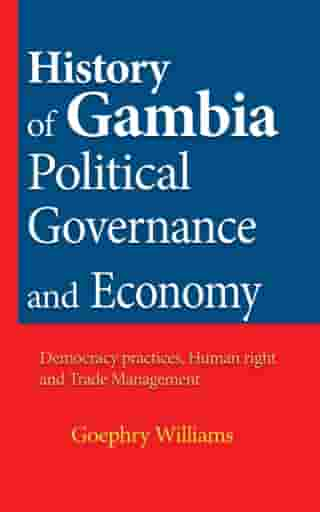 History of Gambia Political Governance and Economy