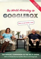 The World According to Gogglebox by Gogglebox