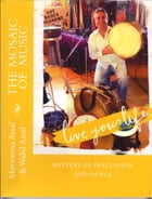 Mosaic of Music: Mystery of Percussion and Dance by Morwenna Assaf