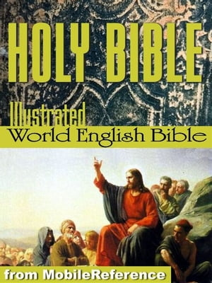 The Holy Bible Modern English Translation (World English Bible,  Web): The Old & New Testaments,  Deuterocanonical Lit.,  Glossary,  Suggested Reading. Il