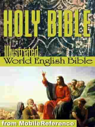 The Holy Bible Modern English Translation (World English Bible, Web): The Old & New Testaments, Deuterocanonical Lit., Glossary, Suggested Reading. Illustrated By Dore (Mobi Spiritual) by MobileReference