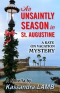 An Unsaintly Season in St. Augustine