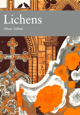 Book Lichens (Collins New Naturalist Library, Book 86) by Oliver Gilbert