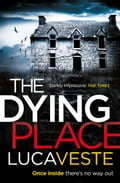 9780007525560 - Luca Veste: The Dying Place - Buch