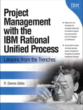Project Management with the IBM Rational Unified Process a0e1a38a-5b18-4931-bb17-fe56f1d2fbb3