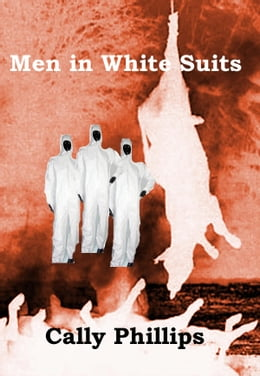 Book Men in White Suits by Cally Phillips