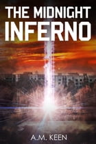 The Midnight Inferno by A. M. Keen