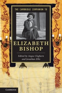 The Cambridge Companion to Elizabeth Bishop