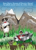 Does Harry Dream of Electric Sheep? An adult social satire c600cc9f-cf01-4d45-ada5-246534bdc649