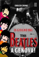 26 giugno 1965: The Beatles a Genova! by Enrico Cirone