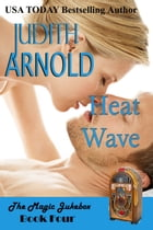 Heat Wave by Judith Arnold