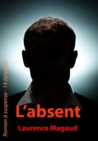 L'absent by Laurence Magaud