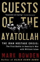 Guests of the Ayatollah Cover Image