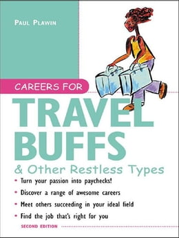 Book Careers for Travel Buffs & Other Restless Types, 2nd Ed. by Plawin, Paul