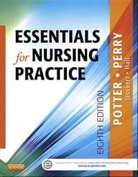 Essentials for Nursing Practice - E-Book