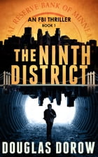The Ninth District: An FBI Thriller (Book 1) by Douglas Dorow