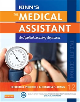 Book Kinn's The Medical Assistant: An Applied Learning Approach by Deborah B. Proctor