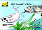 The Rainbow Fish by Jaya Shree Deshpande