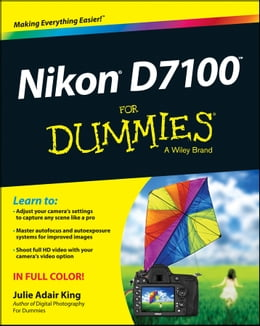 Book Nikon D7100 For Dummies by Julie Adair King