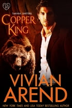 Copper King by Vivian Arend