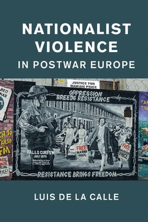 Nationalist Violence in Postwar Europe
