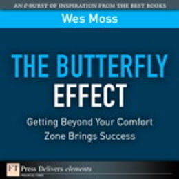 Book The Butterfly Effect: Getting Beyond Your Comfort Zone Brings Success by Wes Moss