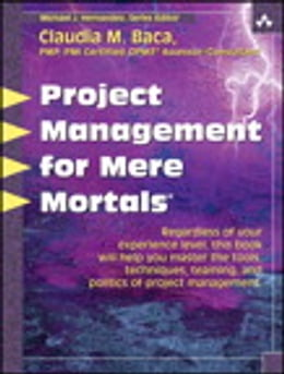 Book Project Management for Mere Mortals by Claudia Baca