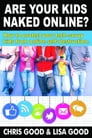 Are Your Kids Naked Online? Cover Image