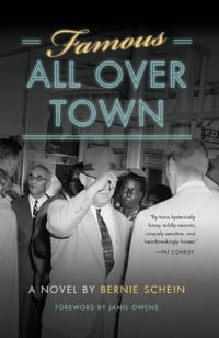 Famous all over Town: A Novel