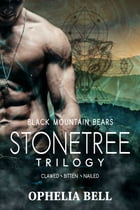 Stonetree Trilogy by Ophelia Bell