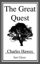 The Great Quest by Charles Hawes